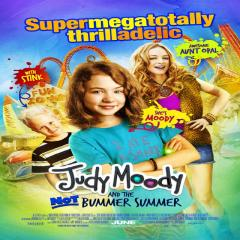 Judy Moody And The Not Bummer Summer Film Poster