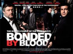 Bonded By Blood Film Poster