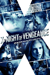 X - Night Of Vengeance Film Poster