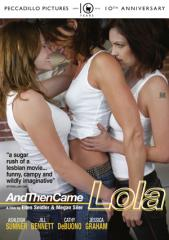 And Then Came Lola Film Poster