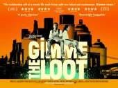 Gimme The Loot Film Poster