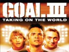 Goal! III - Taking On The World Film Poster