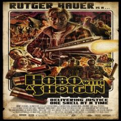Hobo With A Shotgun Film Poster